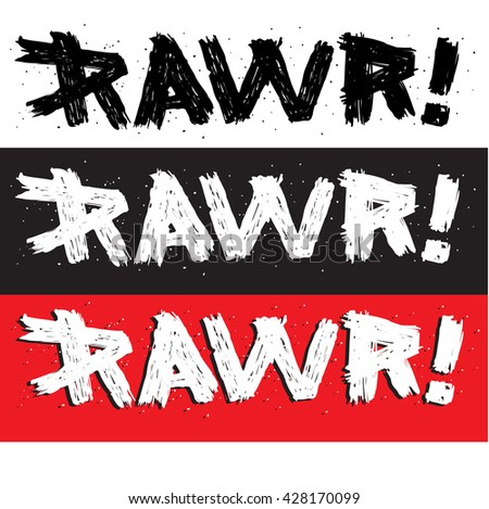 vector illustration calligraphy RAWR, graphics design for t-shirts,vintage graphic design. Hand drawn English phrase RAWR in retro style. Elegant decoration and hand lettering for your design.