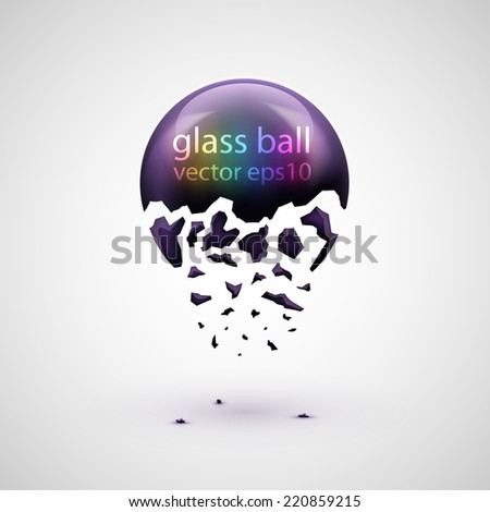 Vector illustration 3d glossy glass sphere crumbling to pieces background. - stock vector