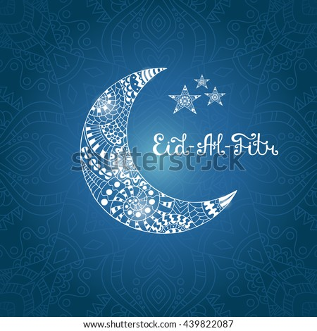 Top Official Eid Al-Fitr Greeting - stock-vector-vector-illustration-eid-al-fitr-greeting-card-with-ornamental-crescent-moon-and-stars-on-arabic-439822087  Photograph_601827 .jpg