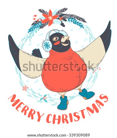Vector illustration Festive Funny Merry Christmas card with bullfinch bird wearing earmuffs and boots in front of New Year wreath. Hand drawn doodle style - stock vector
