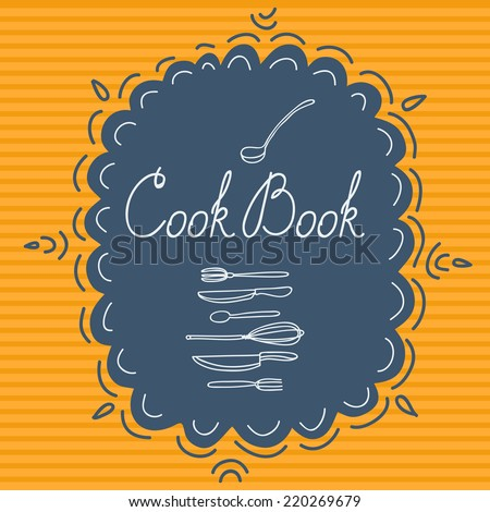 Vector illustration for a book of recipes with different utensils. Can be used for the cover of book, postcards or other purposes. You can also use elements independently to illustrate your recipes. - stock vector