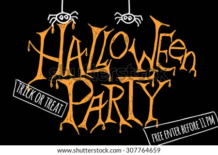 """Vector illustration for halloween party. Hand sketched words """"Halloween Party"""" on textured background. Template for party flyer or banner, design or print.  - stock vector"""