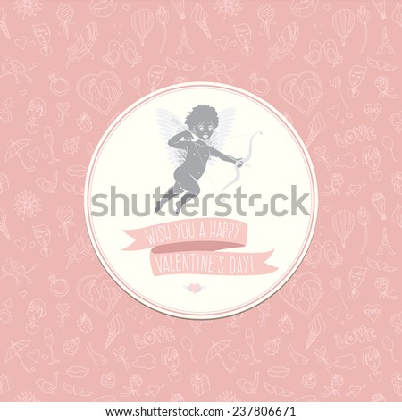 Vector illustration Greeting card with cute Cupid. Festive Valentine's Day seamless pattern. Wish you a happy Valentine's Day - stock vector