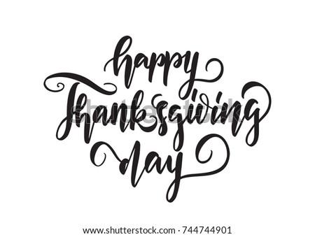 Vector Illustration Handwritten Elegant Lettering Of Happy Thanksgiving Day Isolated On White Background