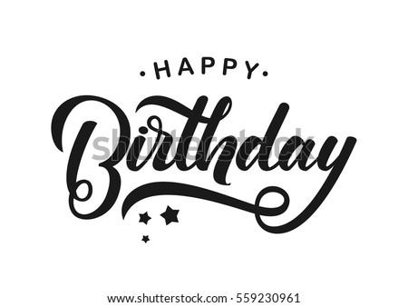 Vector Illustration Handwritten Modern Brush Lettering Of Happy Birthday On White Background Typography Design