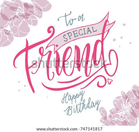 Vector Illustration Happy Birthday Special Friend Stock Vector