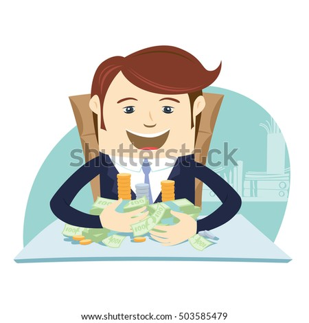 Vector illustration Happy business man sitting at the table and hugging money cash. Flat style, white background