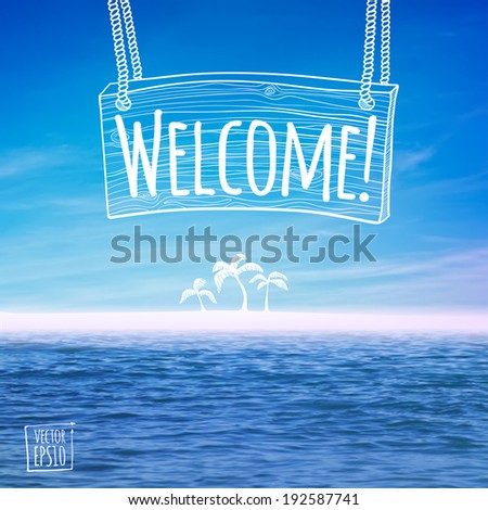 vector illustration. Island with palm trees in the ocean and the sketch - the inscription on the wooden plate - stock vector