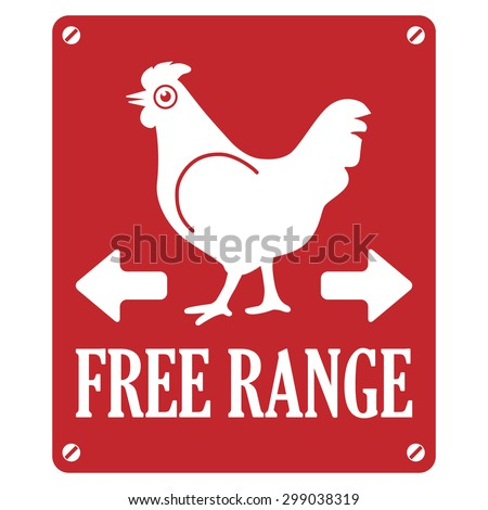"""Vector Illustration. Label: """"Free Range Chicken"""". Design of Stamp for Eco Products. Concept for Organic Food Items. Funny Chicken Stickers - stock vector"""