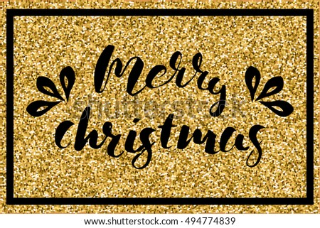 Vector illustration. Lettering merry christmas on golden glitter background with a black frame