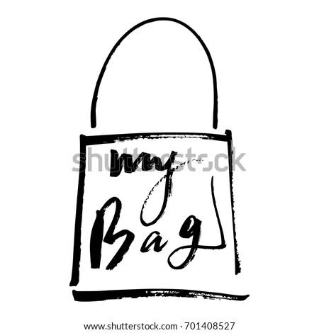 Vector illustration lettering my bag print poster sticker label