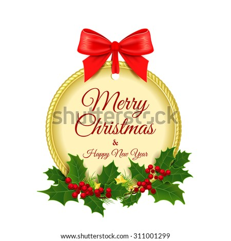 Vector illustration. Merry Christmas. Christmas ornaments with red bow isolated on white background. Christmas background. Christmas wreath of holly. Red bow. Gold medal. Golden decoration. - stock vector