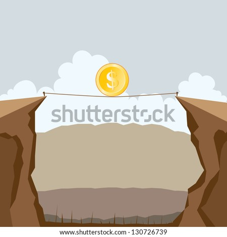 Vector illustration of a dollar coin crossing two cliffs on a tight rope. - stock vector