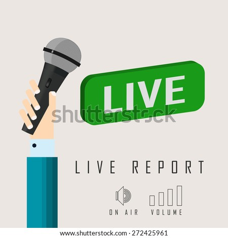 vector illustration of a live report from the microphone in the hand - stock vector