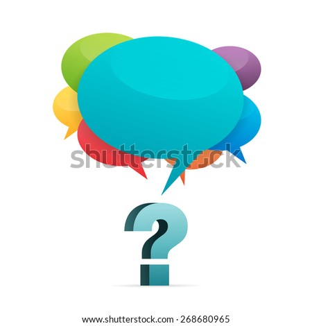 Vector illustration of a question mark with colorful talk bubbles. - stock vector