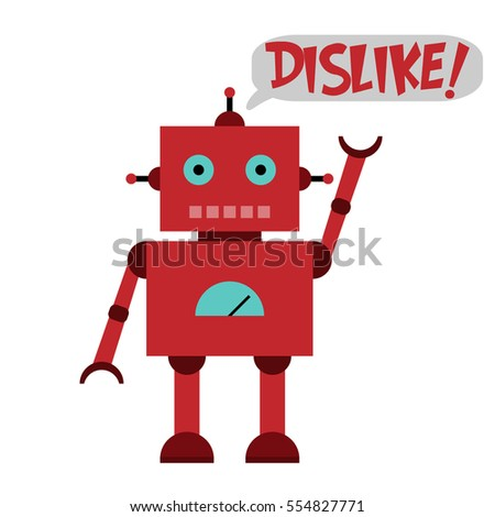 Vector illustration of a toy Robot and text DISLIKE!