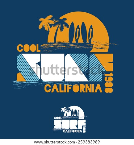 vector illustration of a very best surfer waves beach california surfing design for , graphics for t-shirt ,vintage design - stock vector