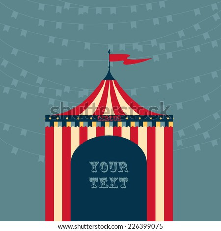 Vector illustration of a vintage circus tent template