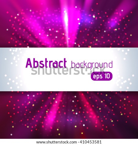 Vector illustration of abstract background with blurred magic light rays, vector illustration. Pink, purple colors.  - stock vector