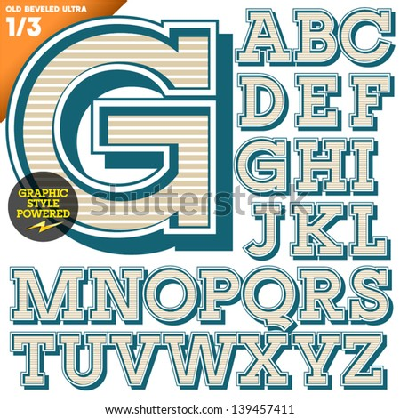 Vector illustration of an old fashioned alphabet. Vintage style. Beveled Ultra - stock vector