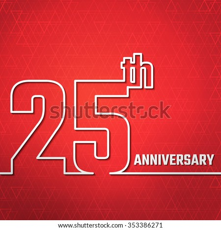 Vector Illustration of Anniversary 25th Outline for Design, Website, Background, Banner. Jubilee silhouette Element Template for greeting card - stock vector