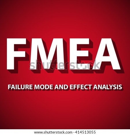Vector illustration of background Failure Mode And Effect Analysis. FMEA is an analytical technique, which aims to identify potential sites of defects or faults in systems. Quality improvement.