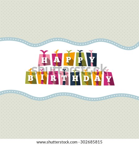 Vector illustration of birthday text gift boxes design element. - stock vector