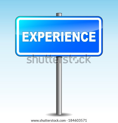 Vector illustration of blue experience signpost on sky background - stock vector