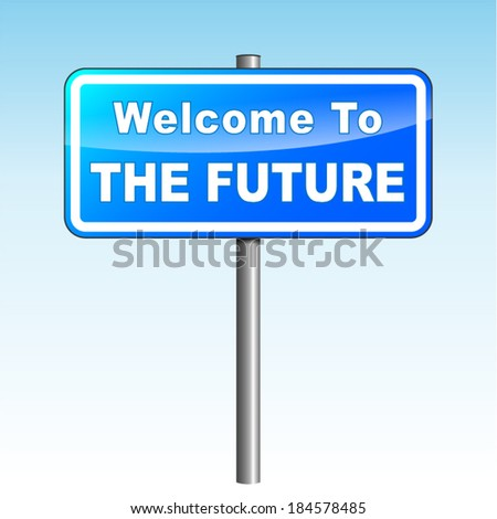 Vector illustration of blue future signpost on sky background