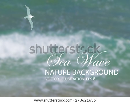 Vector illustration of blurred background for design. Seagull. Sea wave. Sea water. Travel design. Hipster label. Template for poster. Retro backdrop. EPS 8. - stock vector