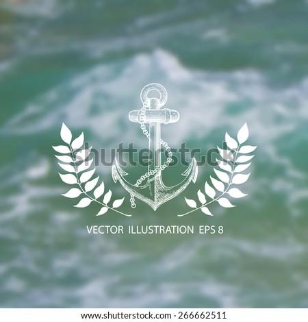 Vector illustration of blurred background for design. Vintage anchor. Sea wave. Travel design. Hipster label. Template for poster. Retro backdrop. EPS 8. - stock vector