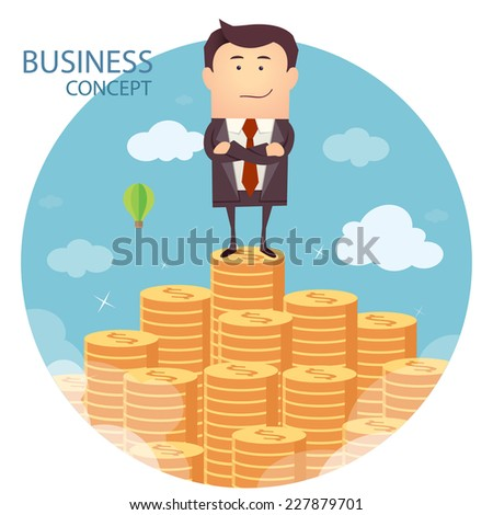 Vector illustration of businessman proudly standing on the huge money staircase. Flat style business concept - stock vector