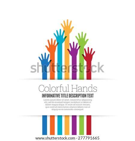 Vector illustration of colorful hands copyspace. - stock vector