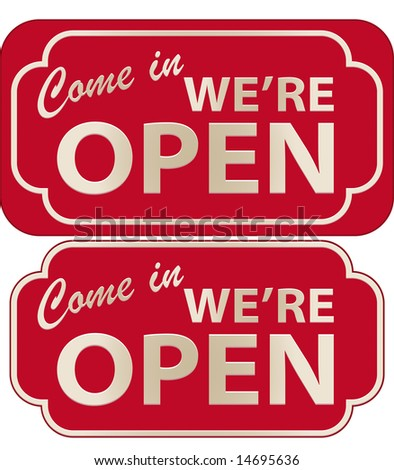Vector illustration of Come In We're Open Sign with volume - stock vector