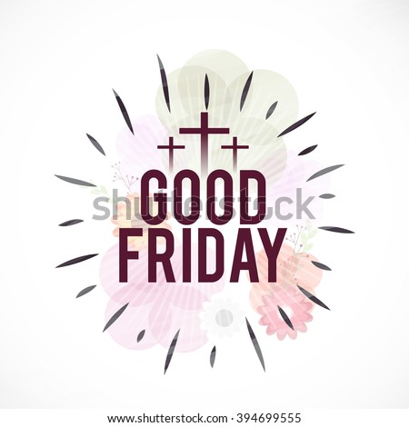 Vector illustration of contains three cross for Good Friday. - stock vector