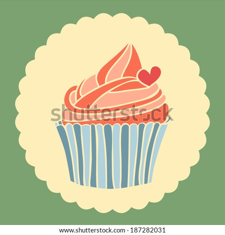 Vector illustration of cupcake with heart. Vintage card.  - stock vector