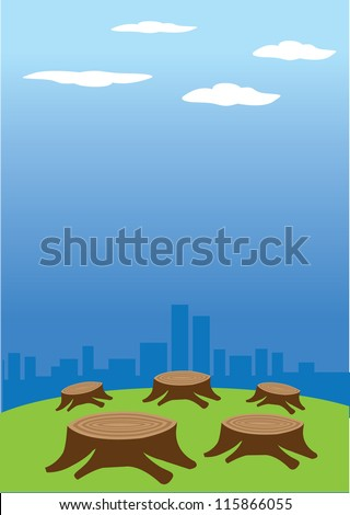 Vector illustration of deforestation against a cityscape in the background. - stock vector