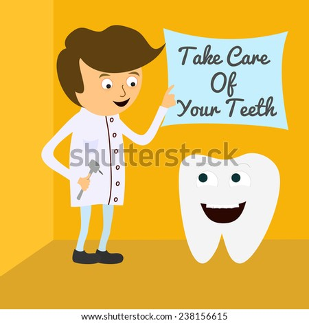 Vector illustration of dentist with cute smile tooth. Take care of your teeth - stock vector