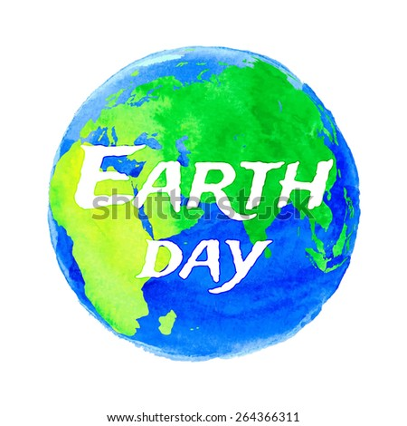 Vector illustration of Earth day with watercolor texture on white background - stock vector