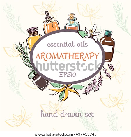 Vector illustration of essential oil bottles, aromatic plants and flowers. Hand drawn doodle objects on light neutral pattern background. Aromatherapy card and flier design. - stock vector