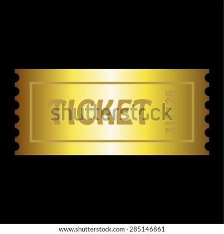 Vector illustration of Gold ticket on a black background. - stock vector