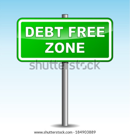 Vector illustration of green debt free signpost on sky background - stock vector