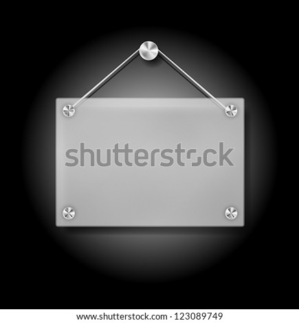 Vector Illustration of Hanging Transparent Plexi Signboard on Black Background - stock vector