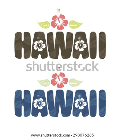 Vector illustration of Hawaii word with tropical hibiscus flowers in vintage colors - stock vector