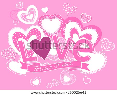 Vector illustration of hearts, love forever and ever - stock vector