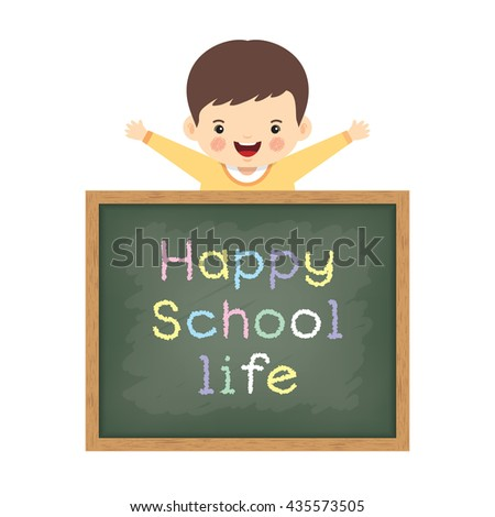 "Vector illustration of little cute boy and blackboard written ""Happy school life"". Isolated cartoon character.  - stock vector"