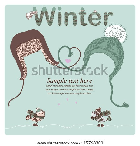 "Vector illustration of men and women hats, bird lovers, word ""winter"" and place for text. Valentine card or Christmas card. - stock vector"
