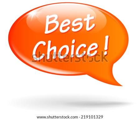 Vector illustration of orange best choice speech bubble concept - stock vector