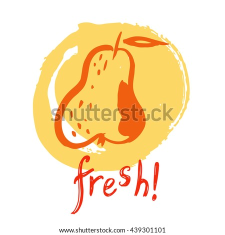 Vector illustration of pear. Fresh fruits.Concept for organic food, farmers market, natural product design. Painted rough brush. - stock vector