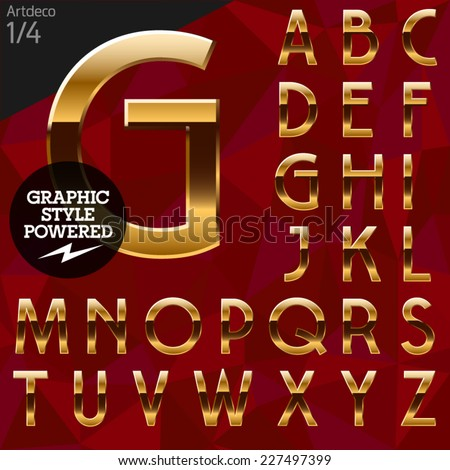 Vector illustration of pure golden font plus graphic styles. Artdeco normal. File contains graphic styles available in Illustrator